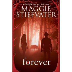 Forever: Wolves of Mercy Falls, Book 3 (Paperback)