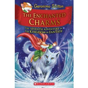 The Enchanted Charms: Kingdom of Fantasy, Book 7 (Hardcover)