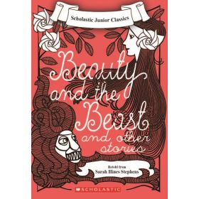 Beauty And The Beast And Other Stories, Scholastic Junior Classics (Paperback)