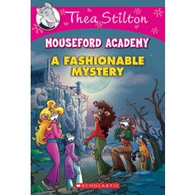 A Fashionable Mystery: Thea Stilton Mouseford Academy, Book 8 (Paperback)