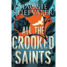 All the Crooked Saints (Paperback)