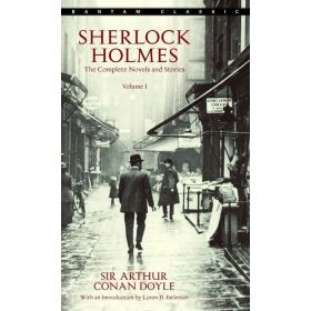 Sherlock Holmes: The Complete Novels and Stories, Vol. 1 (Mass Market)