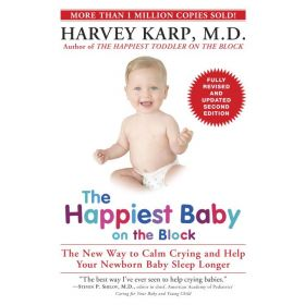 The Happiest Baby on the Block: The New Way to Calm Crying and Help Your Newborn Baby Sleep Longer, Second Edition (Paperback)