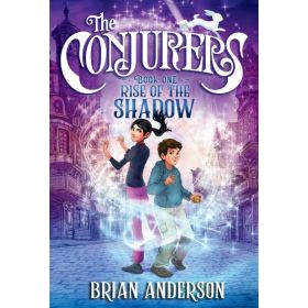 Rise of the Shadow: The Conjurers, Book 1 (Paperback)