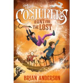 Hunt for the Lost: The Conjurers, Book 2 (Hardcover)