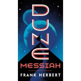 Dune Messiah: The Dune Chronicles, Book 2 (Mass Market)