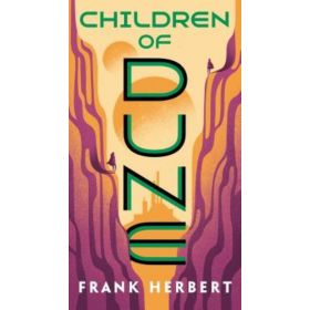 Children of Dune: Dune Chronicles, Book 3 (Mass Market)