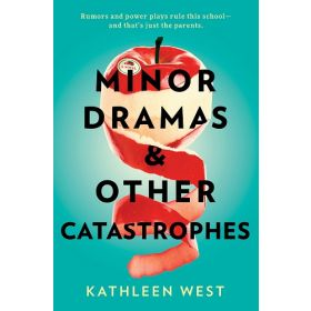 Minor Dramas & Other Catastrophes (Hardcover)