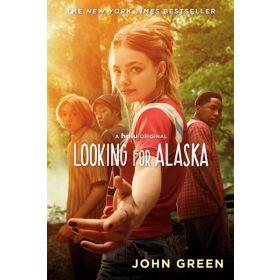 Looking for Alaska, Media Tie-In Edition (Paperback)