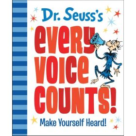 Dr. Seuss's Every Voice Counts!: Make Yourself Heard! (Hardcover)