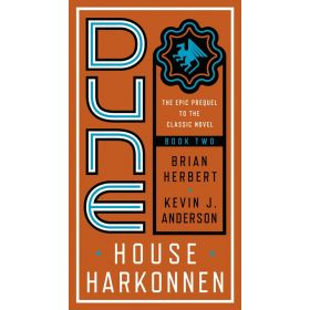 House Harkonnen: Prelude to Dune, Book 2 (Mass Market)