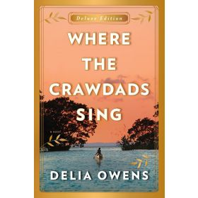 Where The Crawdads Sing, Deluxe Edition (Hardcover)
