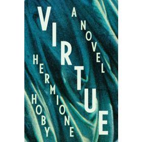 Virtue: A Novel (Hardcover)