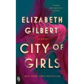City of Girls: A Novel, Export Edition (Mass Market)
