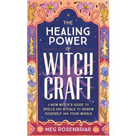 The Healing Power of Witchcraft (Paperback)
