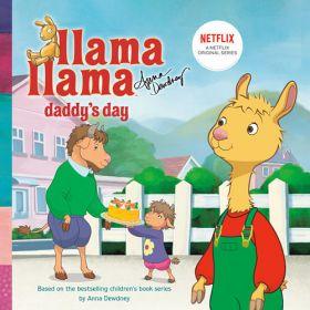 Llama Llama Daddy's Day (Paperback)