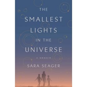 The Smallest Lights In The Universe, Export Edition (Paperback)