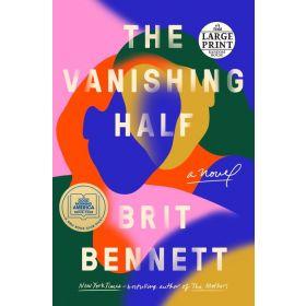 The Vanishing Half: A Novel, Large Print (Paperback)