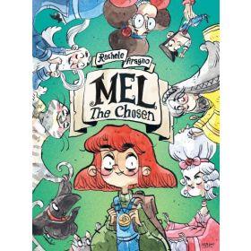 Mel The Chosen: A Graphic Novel (Paperback)
