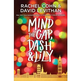 Mind the Gap: Dash & Lily, Book 3 (Paperback)