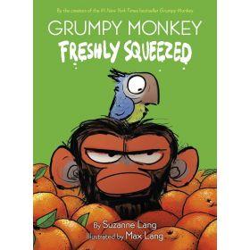 Grumpy Monkey Freshly Squeezed (Hardcover)