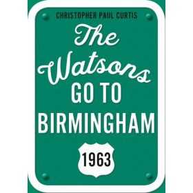 The Watsons Go to Birmingham-1963, 25th Anniversary Edition (Paperback)
