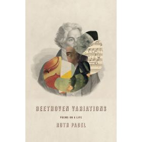 Beethoven Variations: Poems on a Life (Hardcover)