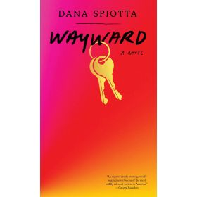 Wayward: A Novel (Hardcover)