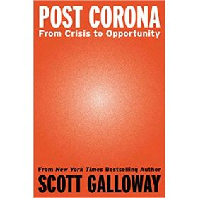 Post Corona: From Crisis to Opportunity (Hardcover)
