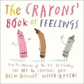 The Crayons' Book of Feelings (Board Book)