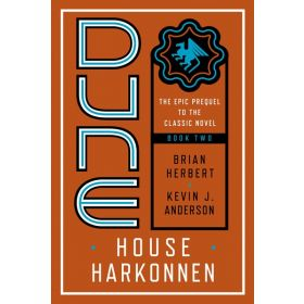 House Harkonnen: Prelude to Dune, Book 2 (Paperback)