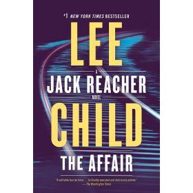 The Affair: A Jack Reacher Novel, Book 16 (Paperback)