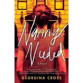 Nanny Needed: A Novel (Paperback)