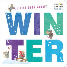 A Little Book About Winter (Board Book)