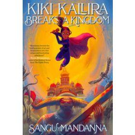 Kiki Kallira Breaks a Kingdom, International Edition (Paperback)