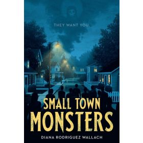Small Town Monsters (Paperback)