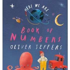 Here We Are: Book of Numbers (Board Book)