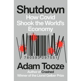 INCOMING - Shutdown: How Covid Shook the World's Economy, International Edition (Paperback)
