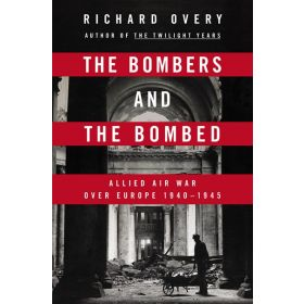 The Bombers and the Bombed (Hardcover)