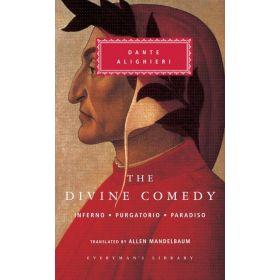 The Divine Comedy: Inferno, Purgatorio, Paradiso, Everyman's Library (Hardcover)