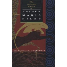 The Selected Poetry of Rainer Maria Rilke, Bilingual Edition (Paperback)