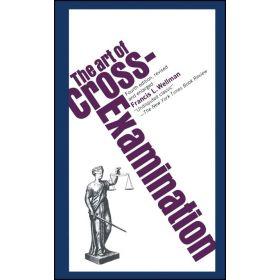 The Art of Cross-Examination (Mass Market)
