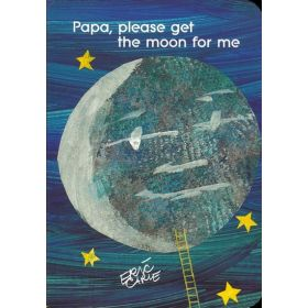 Papa, Please Get the Moon for Me (Board Book)