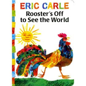 Rooster's Off to See the World, The World of Eric Carle (Board Book)