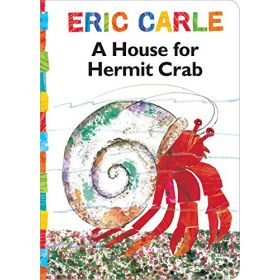 A House for Hermit Crab: The World of Eric Carle (Board Book)