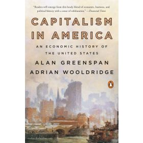 Capitalism in America: An Economic History of the United States (Paperback)