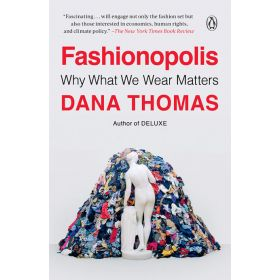 Fashionopolis: Why What We Wear Matters (Paperback)