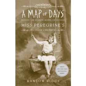 A Map of Days: Miss Peregrine's Peculiar Children Book 4, Export Edition (Paperback)