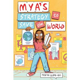 Mya's Strategy to Save the World (Paperback)