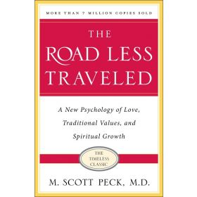 The Road Less Traveled: A New Psychology of Love, Values, and Spiritual Growth, 25th Anniversary Edition (Paperback)